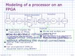 modeling of a processor on an fpga