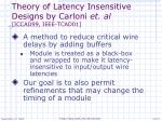 theory of latency insensitive designs by carloni et al iccad99 ieee tcad01