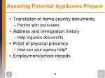 assisting potential applicants prepare