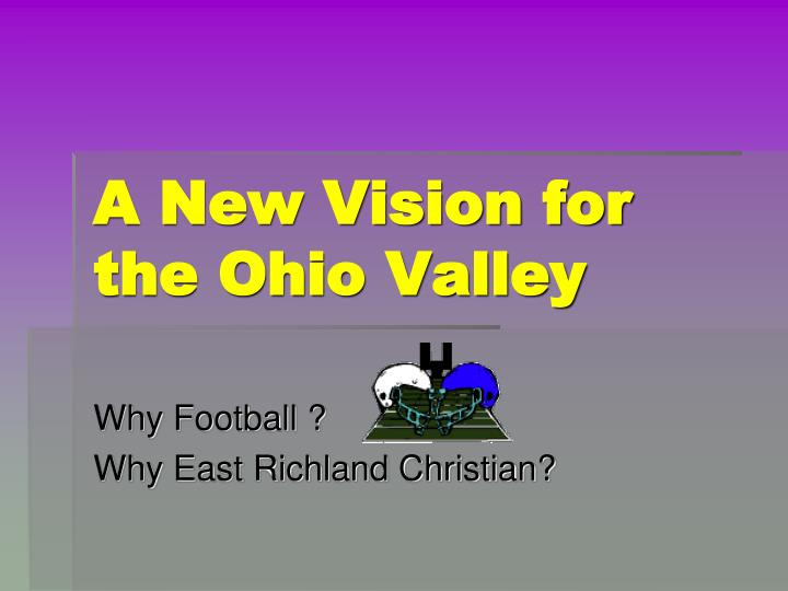a new vision for the ohio valley n.