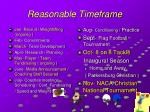 reasonable timeframe