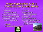 unique opportunities to be a christian school student athlete