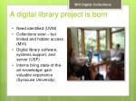 a digital library project is born