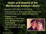 goals and dreams of the monteverde institute library