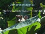 view presentation at http www uvm edu lkutner irrtfinal1 ppt