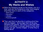 activity 2 my wants and wishes