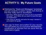 activity 5 my future goals