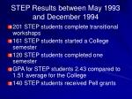 step results between may 1993 and december 1994