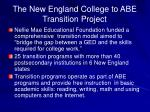 the new england college to abe transition project