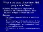 what is the state of transition abe programs in texas