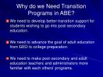 why do we need transition programs in abe