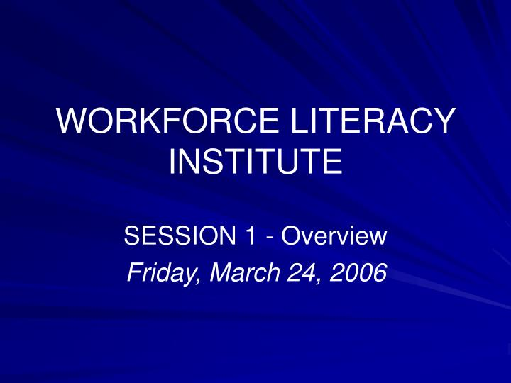 workforce literacy institute n.
