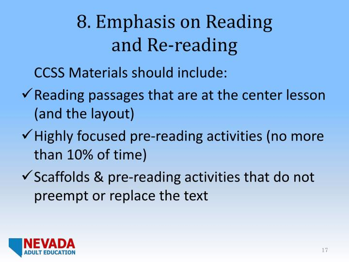 8. Emphasis on Reading