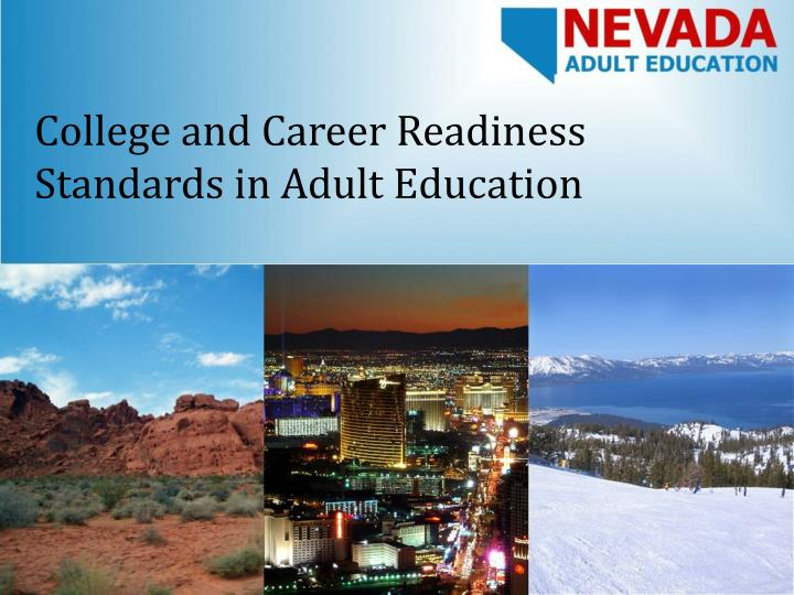 college and career readiness standards in adult education n.
