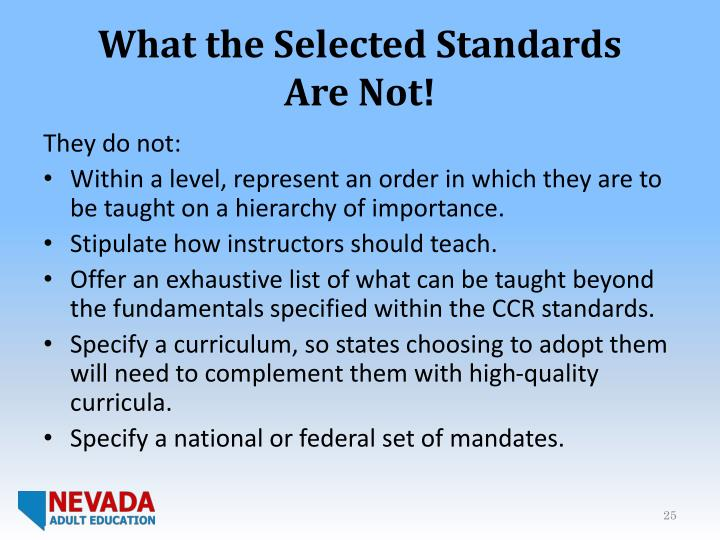 What the Selected Standards