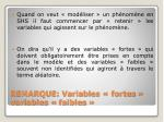 remarque variables fortes variables faibles