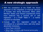 a new strategic approach