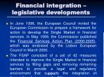 financial integration legislative developments