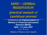 mifid general presen t ation practical example of lamfalussy process