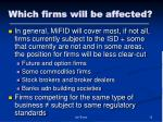 which firms will be affected