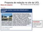 proposta de reda o no site da uol http noticias uol com br educacao