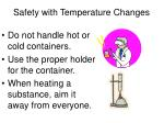 safety with temperature changes