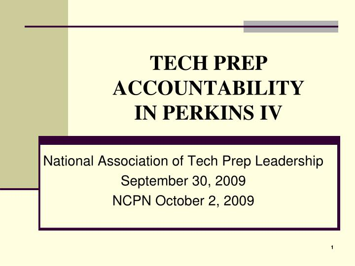 tech prep accountability in perkins iv n.