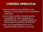 cord o umbilical