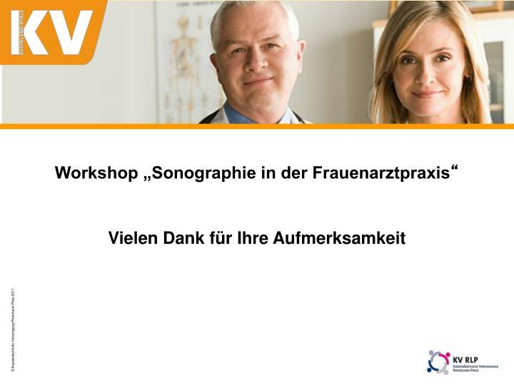 """Workshop """"Sonographie in der Frauenarztpraxis"""