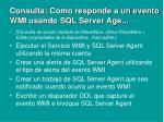 consulta c mo responde a un evento wmi usando sql server age