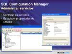 sql configuration manager administrar servicios