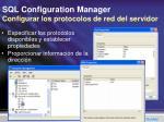 sql configuration manager configurar los protocolos de red del servidor
