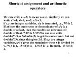 shortcut assignment and arithmetic operators