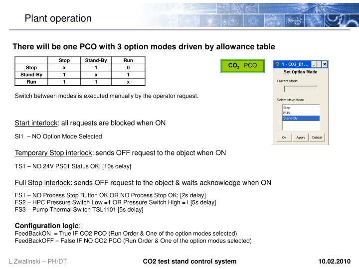 There will be one pco with 3 option mode s driven by allowance table