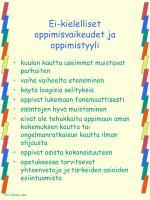 ei kielelliset oppimisvaikeudet ja oppimistyyli