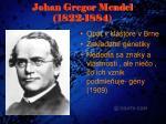 johan gregor mendel 1822 1884