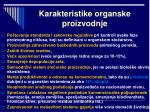 karakteristike organske proizvodnje