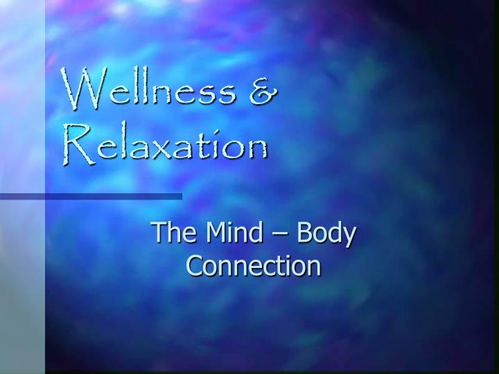 wellness relaxation n.