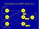 formulation as gnfp slack arcs