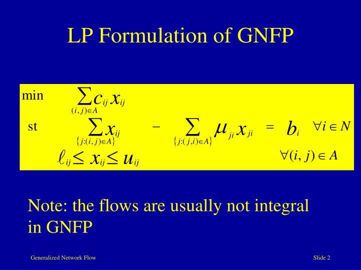 Lp formulation of gnfp