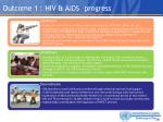 outcome 1 hiv aids progress