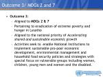 outcome 3 mdgs 2 and 7