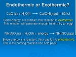 endothermic or exothermic