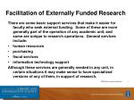 facilitation of externally funded research