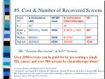 5 cost number of recovered screens
