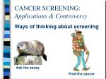 cancer screening applications controversy