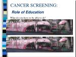 cancer screening role of education