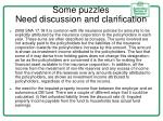 some puzzles need discussion and clarification