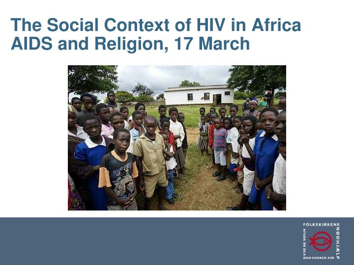 the social context of hiv in africa aids and religion 17 march n.