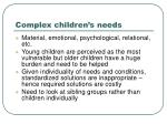 complex children s needs